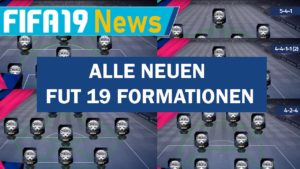 FIFA 19 FUT Neue Formationen fürs Ultimate Team