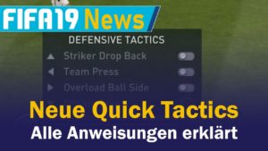 FIFA 19 Quick Tactics Offensive & Defensive Taktik
